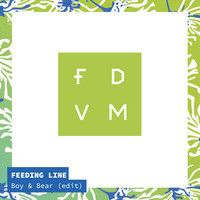 Stream Boy & Bear - Feeding Line (FDVM Edit) by FDVM from desktop or your mobile device