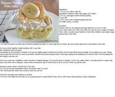 Banana Poke Cake-- directions  ingredients are helpful ;)