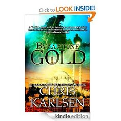 BYZANTINE GOLD by Chris Karlsen: amzn.to/131iRfW Amazon.com: Kindle Store A romantic thriller set in Paris, Istanbul, and Cyprus. A sequel to GOLDEN CHARIOT, this is Book 2 in the Dangerous Waters series.