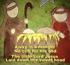 She (Mary) gave birth to her firstborn Son (Jesus) and wrapped Him in swaddling cloths and laid Him in a manger.. Luke 2:7 ESV https://www.youtube.com/watch?v=97TnsBj4P70