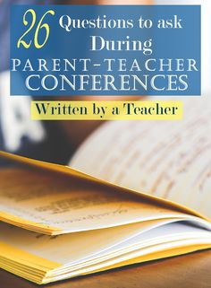 Parent-Teacher conferences are always so short. Make the most of your time and find out how to help your child do their best.