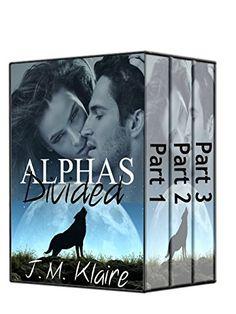 Alphas Divided: BBW Wolf Shifter Romance Series (The Complete Series) - Kindle edition by Jamie Klaire, J. M. Klaire. Paranormal Romance Kindle eBooks @ Amazon.com.
