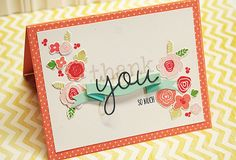"""Love how Danielle gave depth to the sentiment by stamping the """"thank"""" in soft grey, then using black for the die cut """"you"""".  The colors are so happy, too."""