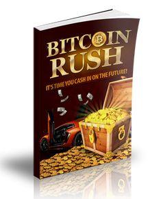 Bitcoin Rush -Master Resell Rights