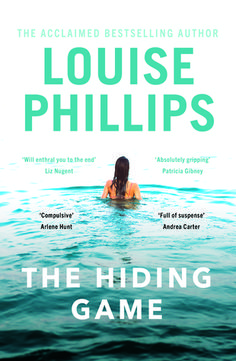 The Hiding Game by Louise Phillips | September 2019 Book Release