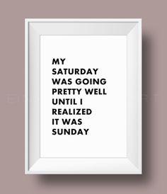 Bild mit lustigem Spruch zum Wochenende / funny weekend saying made by Einsaushundert via DaWanda.com