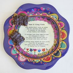 Sister to the super-popular Giving Plate, the Pass It Along plate is meant to be shared. The fun flower shape, colorful design and sturdy melamine construction make it ideal for all occasions. Fill with your favorite treats and surprise your mom, grandma or favorite hostess, then ask them to do the same. Keep a record of everywhere it travels. It will become part of a much-loved tradition to be treasured by all!