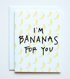 Happy Cactus Designs — I'm Bananas For You Card