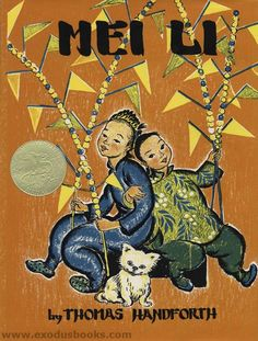 Mei Li by Thomas Handforth is the story of a young Chinese girl and her brother who compete to see who can have the most fun at the fair. This won the 1939 Caldecott medal for its accurate illustrations of China, but it is now out of print and difficult to find. We give this story three stars.
