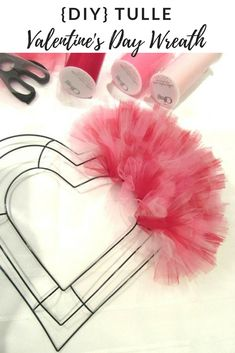 Make Your Own Valentine's Day Tulle Wreath {DIY}