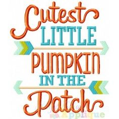Cutest Little Pumpkin Embroidery Design