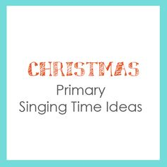 Christmas Primary Singing Time Ideas for Primary Music Choristers Primary Songs, Primary Singing Time, Lds Primary, Primary Lessons, Music Lessons, Music Activities, Speech Therapy Activities, Songs To Sing, Music Songs