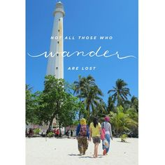 Be a wanderer. Travel quotes