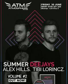 SUMMER DEEJAYS w. Alex Hills & Tibi Lorincz ajung vineri 30 iunie in Atmosphere The Club - Bistrita. Abia asteptam! #summerdeejays #alexhills #tibilorincz #atm #bistrita