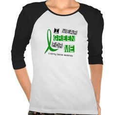 Kidney Disease I Wear Green For ME 37 Shirts