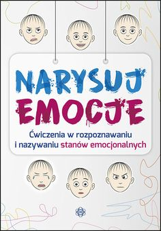 NARYSUJ EMOCJE Asd, Activities, Education, Comics, Words, School, Children, Speech Language Therapy, Therapy
