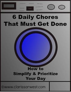 6 Daily Chores That Must Get Done