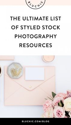 """The ultimate list of styled stock photography - where to """"stock"""" up images for your website"""