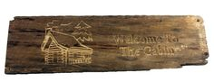 Welcome to The Cabin Barn Wood Rustic Country Primitive Sign Log home decor #Custom #rusticprimitive