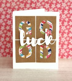 Good Luck Card by Caroli Schulz featuring Jillibean Soup Chit Chat Chowder and Alpha Tiles