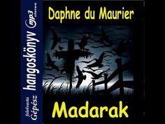 Daphne du Maurier - A madarak  ( hangoskönyv ) - YouTube Daphne Du Maurier, Youtube, Horror, Youtubers, Youtube Movies
