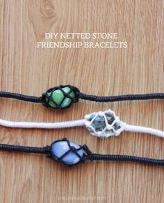 "You cant be too busy to explore this: ""DIY NETTED STONE FRIENDSHIP BRACELETS"""