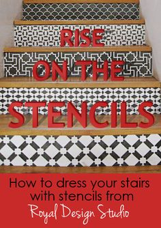 how to stencil on stair risers http://www.royaldesignstudio.com/ This company is amazing with the vast number of stencils they offer. If you want to know how to stencil anything from furniture, to walls, to floors and even concrete - see their site. I guarantee you'll be pleased.