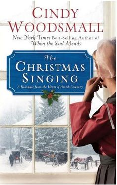 *The Christmas Singing by Cindy Woodsmall
