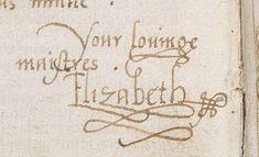 The beautiful signature of Princess Elizabeth Tudor, future Elizabeth I of England