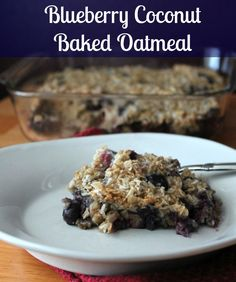 Blueberry Coconut Baked Oatmeal Recipe 171 calories per serving and 4 weight watchers points plus