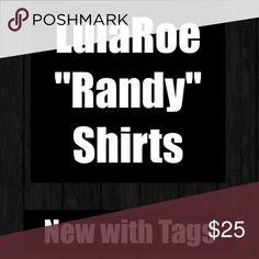 Lularoe Randy Shirts NWT Lularoe Randy Shirts NWT LuLaRoe Tops Tees - Long Sleeve
