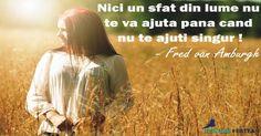 Ajuta-te singur ! http://cristianfertea.ro/pastile-de-intelepciune/ajuta-te-singur/ #helpyourself #ajutor