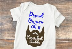 837fd0a25d4e Items similar to Proud Owner of a Bearded Daddy Bodysuit