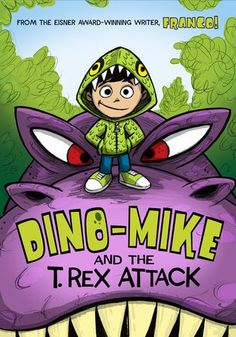 """Read """"Dino-Mike and the T. Rex Attack"""" by Franco Aureliani available from Rakuten Kobo. Dino-Mike is on the trail of a T. rex in this chapter book adventure! The son of a famous paleontologist, young Michael . Used Books, My Books, Tiny Titans, Real Dinosaur, Dinosaur Bones, Preschool Books, Chapter Books, T Rex, Exploring"""