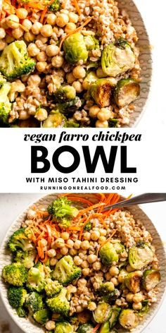 Vegan Chickpea Farro Bowl Recipe This farro vegetable chickpea bowl is full of nutritious ingredients like farro, chickpeas, carrot, sautéed brussels sprouts and steamed broccoli, all topped with a delicious tahini miso sauce. Farro Recipes, Vegetarian Recipes, Healthy Recipes, Vegan Chickpea Recipes, Burger Recipes, Farro Bowl Recipe, Tahini Recipe, Whole Food Recipes, Cooking Recipes