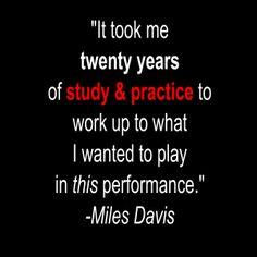 Miles Davis Music Quote from PianoDrumsGuitar Music Lessons