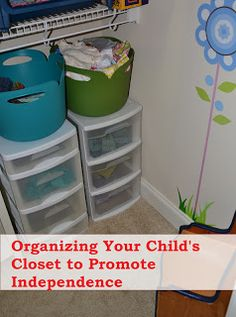 I Got Dressed All By Myself: Organizing Your Child's Closet to Promote Independence - In Lieu of Preschool