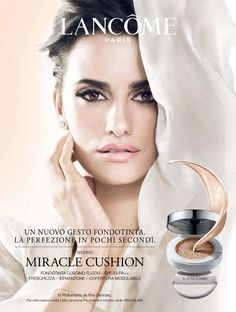 Lancome Miracle cushion look is now available in Magees! Call into us in Letterkenny for a free trial. Lancome Paris, Cosmetics Industry, Penelope Cruz, Skin Makeup, Cosmopolitan, Movie Stars, Cool Pictures, Foundation, How To Apply