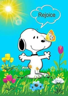 Snoopy with butterfly, quote, Rejoice! Peanuts Cartoon, Peanuts Snoopy, Charlie Brown Y Snoopy, Christian Cartoons, Good Morning Happy Sunday, Snoopy Images, Snoopy Wallpaper, Easter Religious, Snoopy Quotes