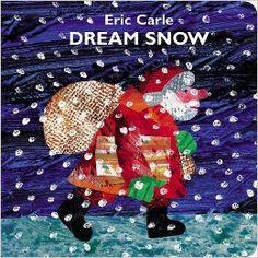 Dream Snow: Eric Carle: 9780399173141: Amazon.com: Books