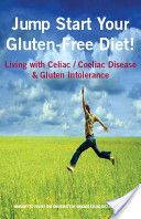 Jump Start Your Gluten-Free Diet! Our ebook for those diagnosed with celiac disease.