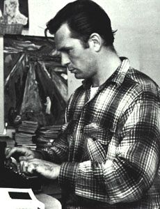 Jack Kerouac (yes, I think I'm safe with this one's typing skills...)