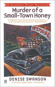 """""""A delightful mystery that bounces along with gently wry humor and jaunty twists and turns."""" --Earlene Fowler    When Skye Denison left Scumble River years ago, she swore she'd never return. But after a bout with her boyfriend and credit card rejection, she's back to home sweet--homicide...."""