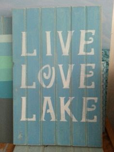 One of my lake signs