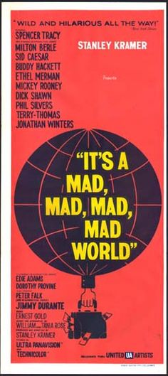 Image of Its a Mad Mad Mad Mad World Australian Daybill movie poster Original Movie Posters, Film Posters, Goodbye Blue Monday, Buddy Hackett, Comedy Tonight, Sid Caesar, Terry Thomas, Ethel Merman, Milton Berle