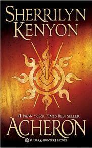 Sherrilyn Kenyon's Dark Hunter Series is awesome a must read for us paranormal romance readers. Start from the beginning or you will ruin Acheron for you.  But it is soooooooo worth it.