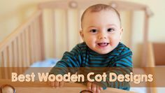 Find out all that you need to keep in mind while purchasing a ‪crib‬ or a ‪cot‬ for your baby: http://thechampatree.in/2015/07/07/wooden-cot-design/ #WoodenCot #BabyCrib