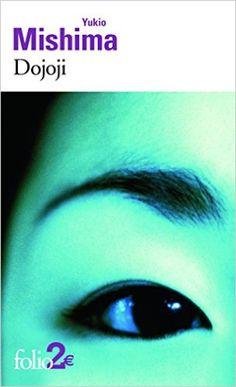 Amazon.fr - Dojoji et autres nouvelles - Yukio Mishima - Livres