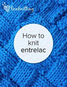 Hoe to knit entrelac - Tutorial on LoveKnitting