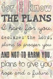 He has planned your life! Don't worry! He won't harm you either!